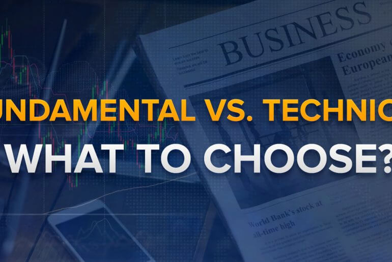 Fundamental vs Technical. What Analysis Type to Choose?
